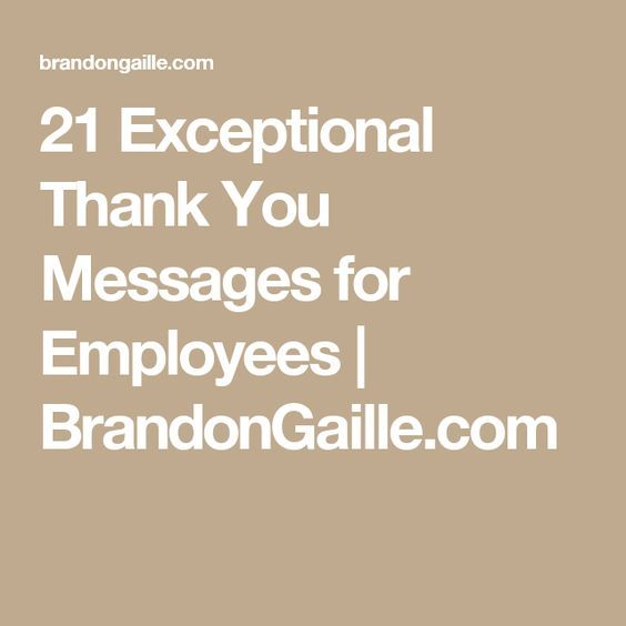 Exceptional Thank You Messages For Employees  Messages
