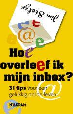Tips voor de omgang met e-mail en information overload
