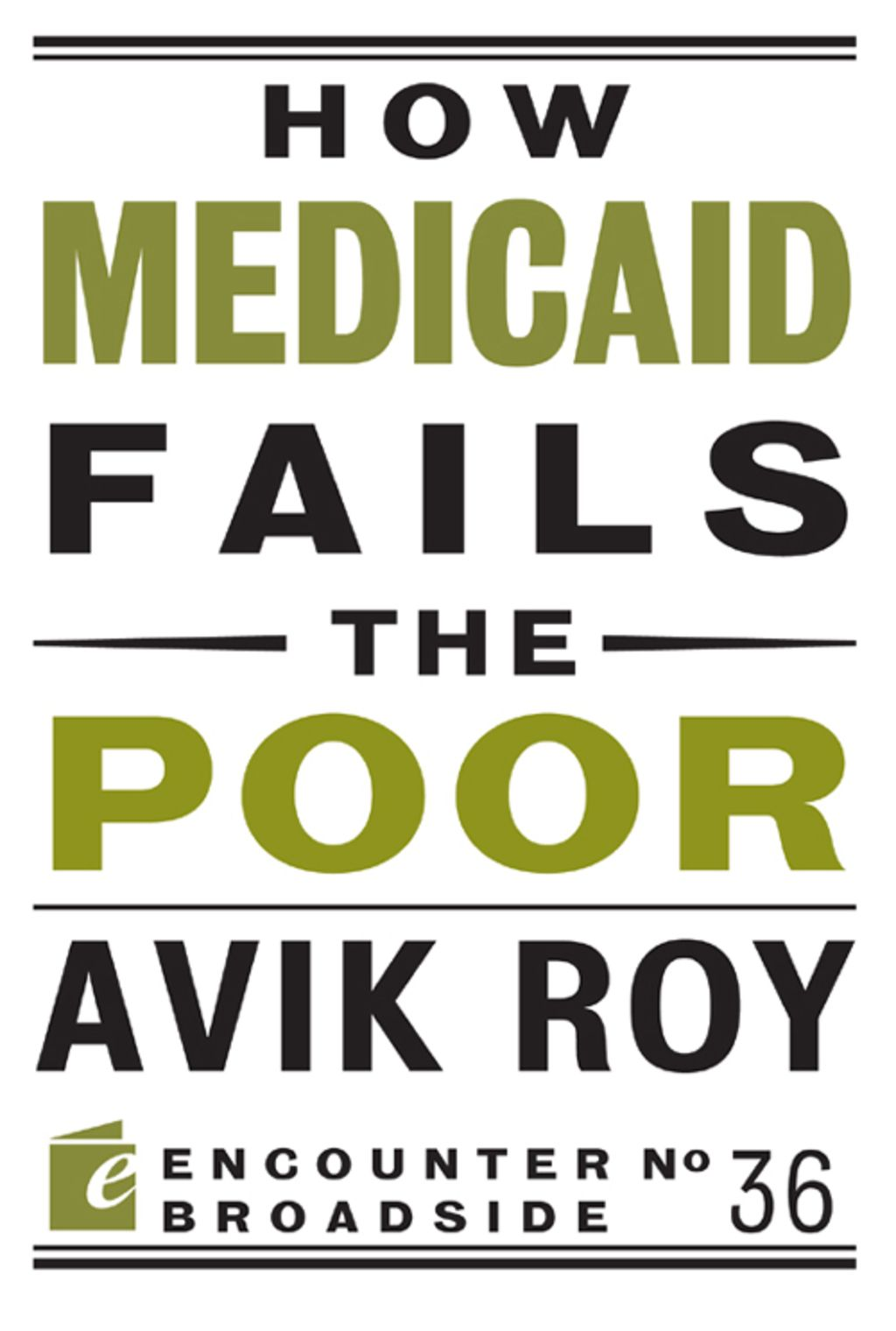 How Medicaid Fails The Poor Ebook