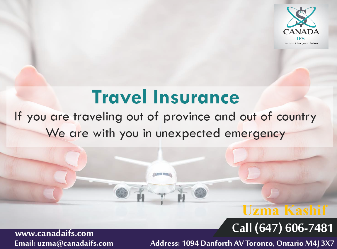 Buying Travel Insurance By Canada Ifs Can Help You To Protect From