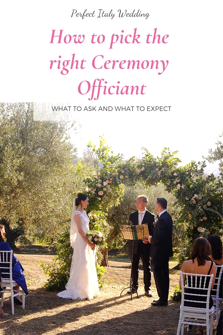 How To Pick The Right Ceremony Officiant In Italy Italy Wedding Wedding Officiant Ceremony