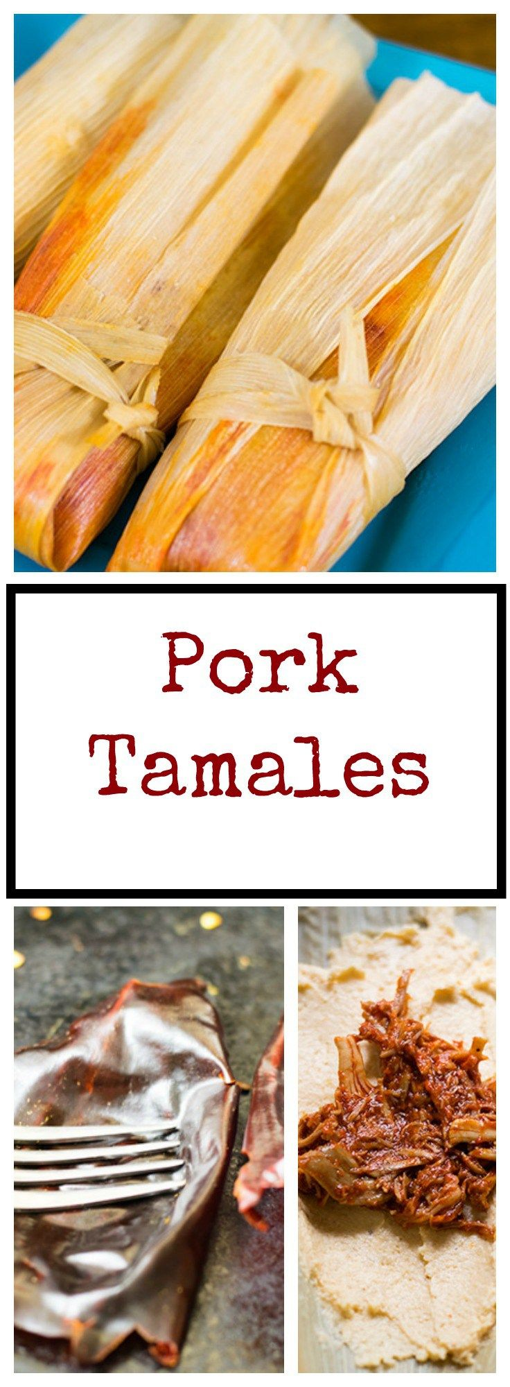 Pork Tamales (Tamales de Puerco) #mexicandishes