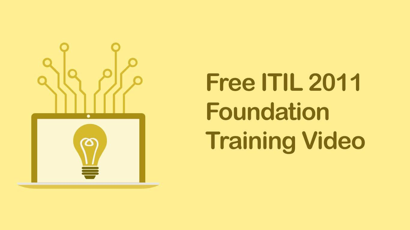 Free Itil 2011 Foundation Training Video Itil 2011 Foundation