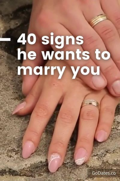 40 Signs He Wants to Marry You