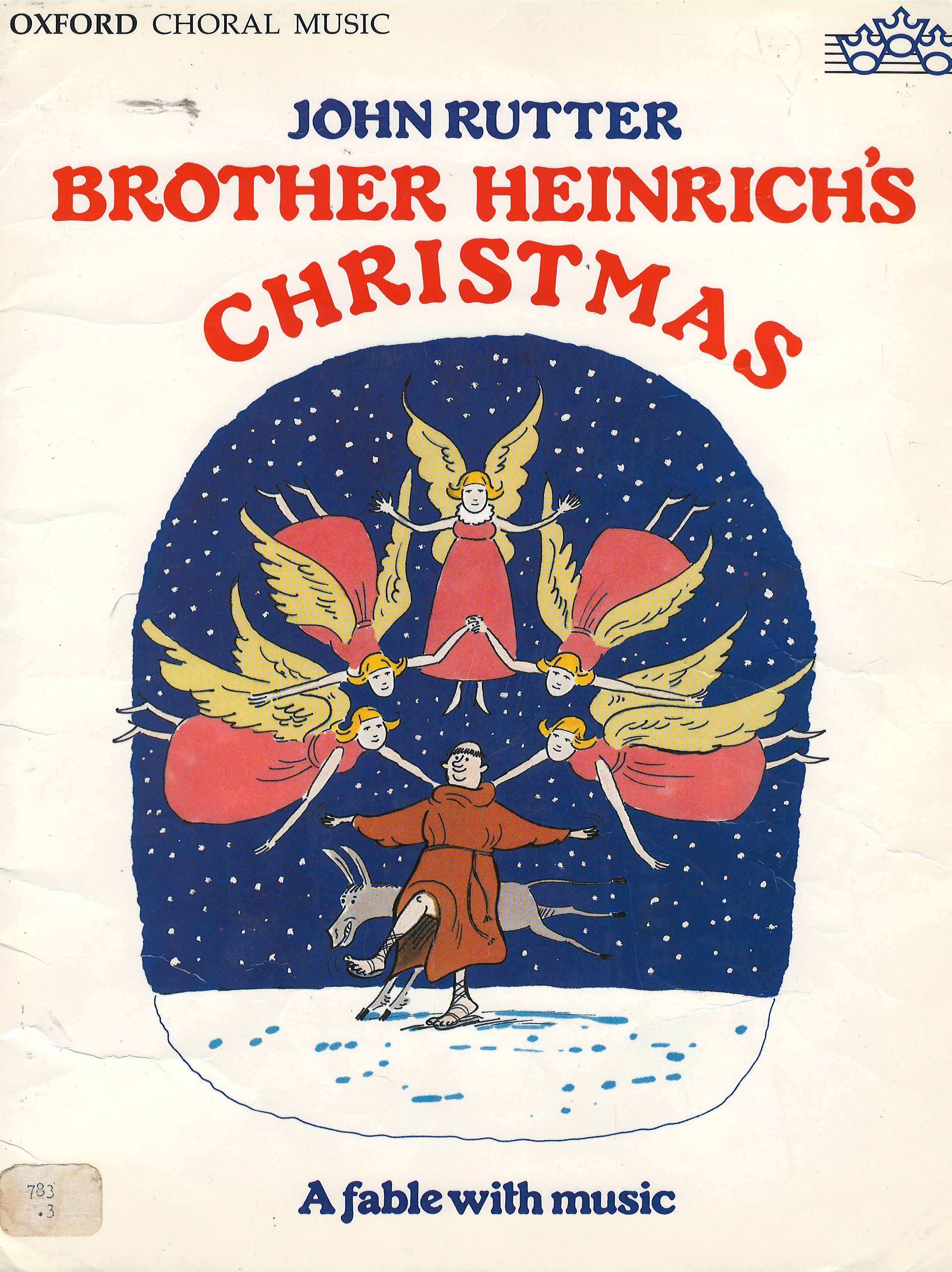 Brother Heinrich\'s Christmas, a fable set to music by John Rutter ...