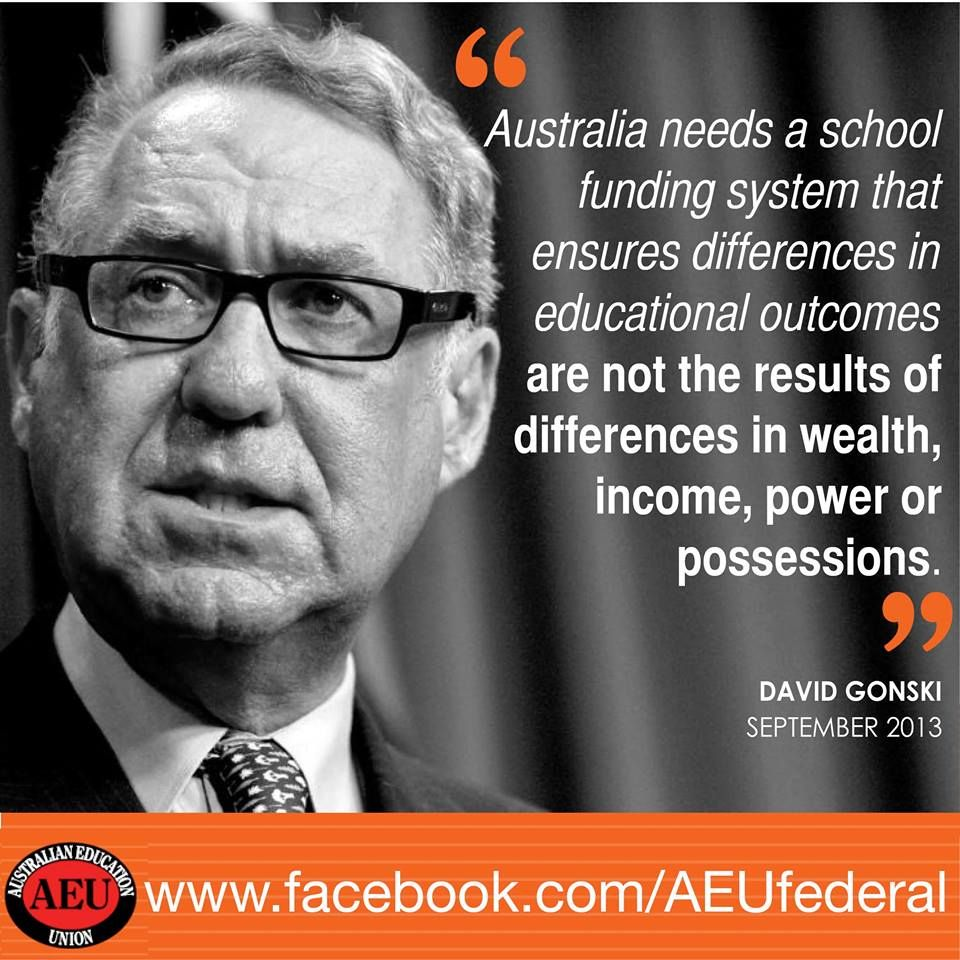 David Gonski makes the case for changing the way we fund Australian schools in one sentence. Don't forget to pick up the AEU federal Facebook page in your newsfeed for updates on education issues overall: www.facebook.com/AEUfederal