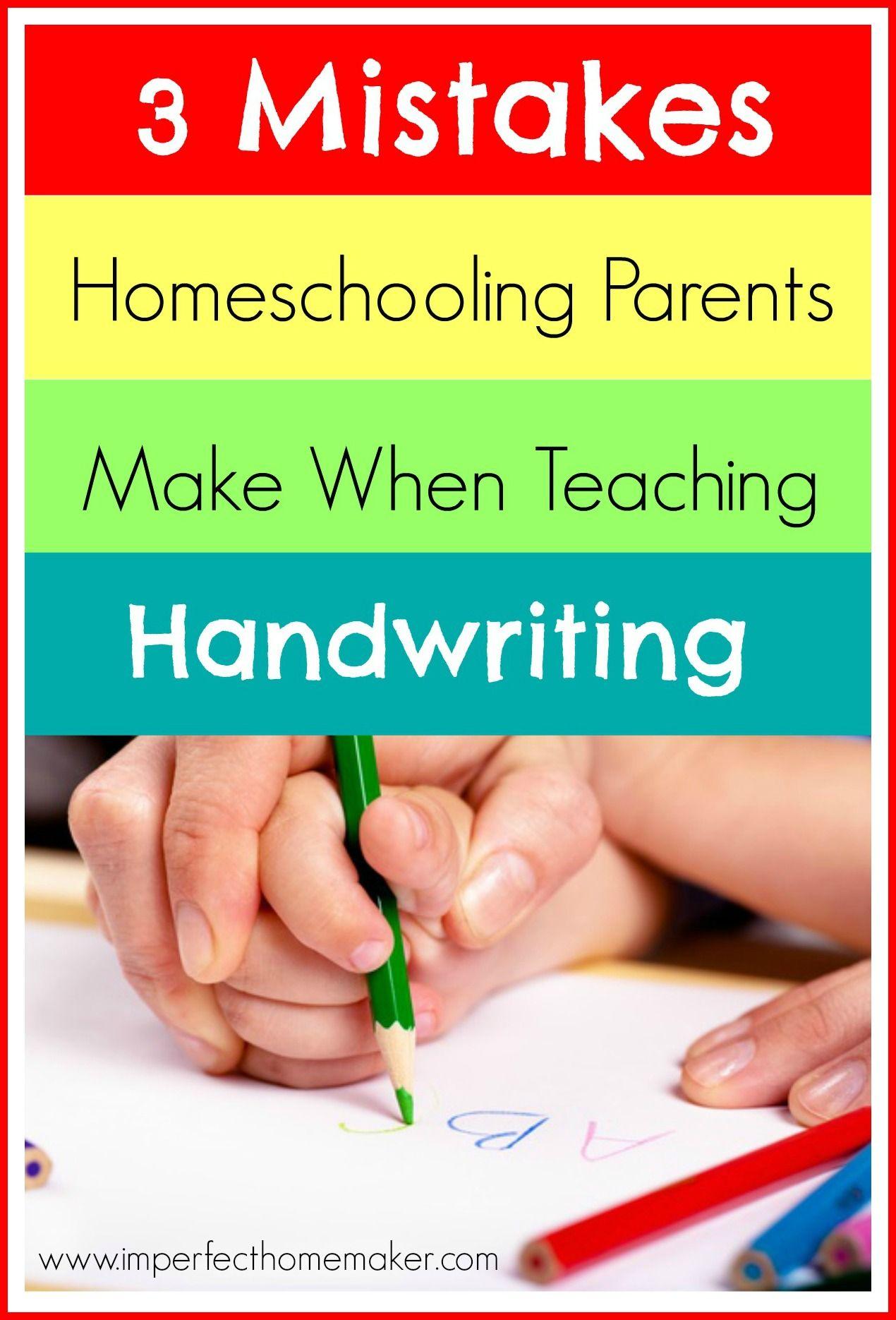 3 Mistakes Homeschooling Parents Make When Teaching Handwriting ...