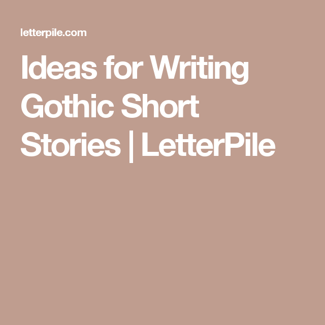 gothic short stories written by students