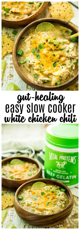 Gut-Healing Easy Slow Cooker White Chicken Chili #whitechickenchili