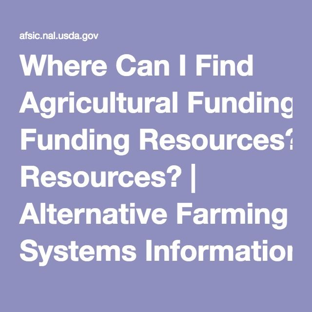 Where Can I Find Agricultural Funding Resources? | Alternative Farming Systems Information Center