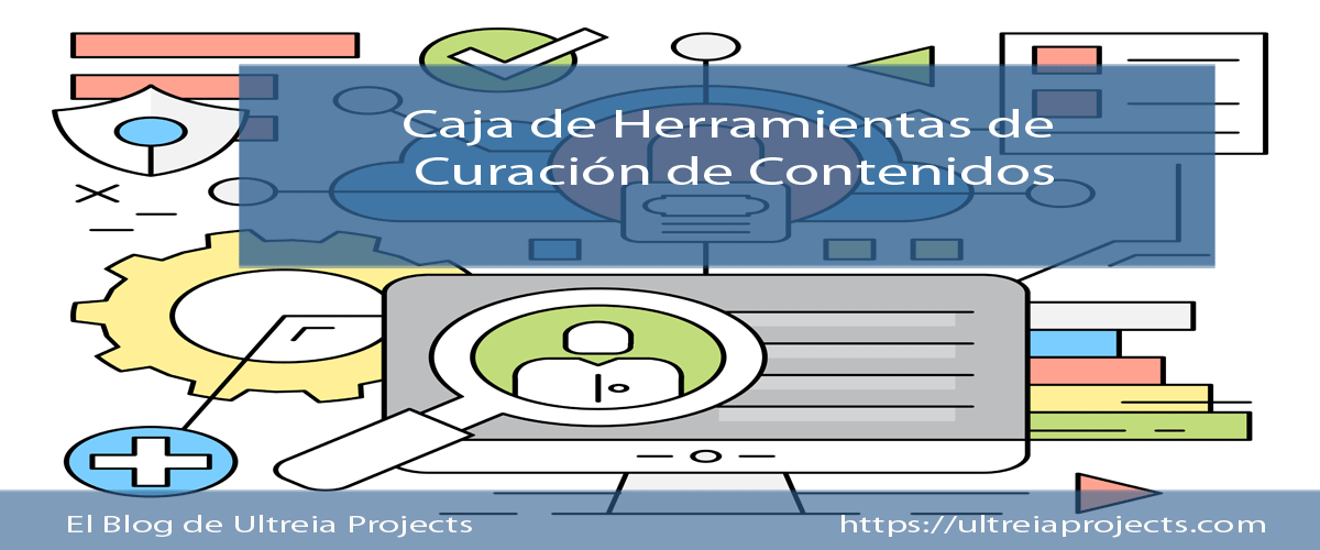 Caja de Herramientas de Curación de Contenidos vía @UltreiaProjects http://blgs.co/r5F3QT