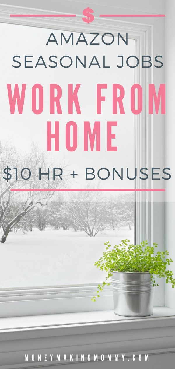 amazon work from home scam amazon seasonal work from home 10 hour bonuses jobs 9185