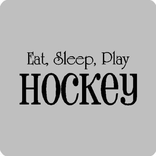 "Eat Sleep Hockey..Hockey Wall Quotes Words Sayings Removable Vinyl Lettering (12"" x 26""), ICE BLUE by EYE CANDY SIGNS, http://www.amazon.com/dp/B004SBK7KK/ref=cm_sw_r_pi_dp_EQqprb0ATASTV"