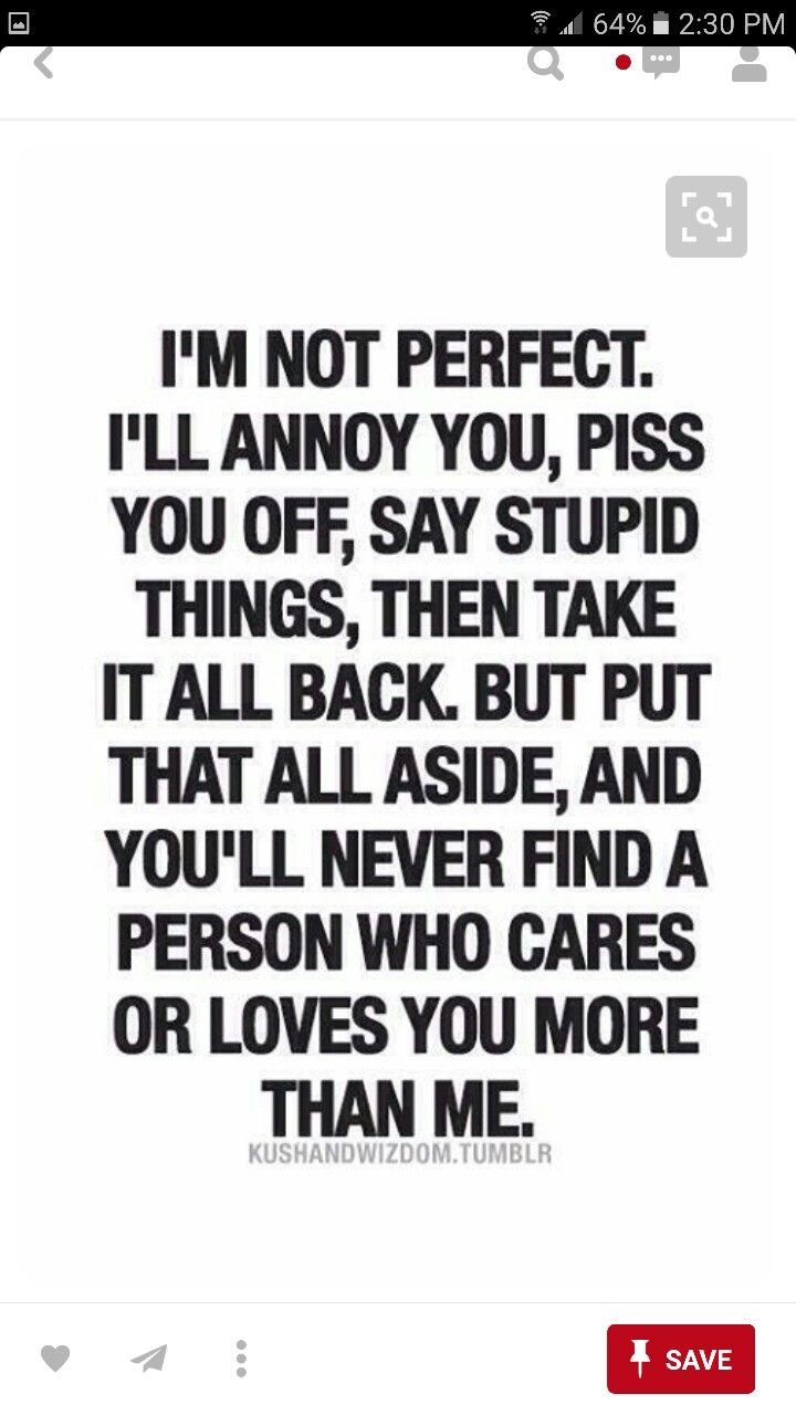 Imperfect Love Quotes Relationship Quotes Love Quotes I Love