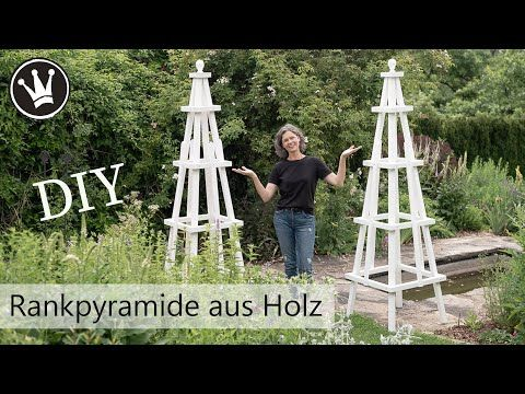 Diy Rankpyramide Selber Bauen Rankhilfe Fur Rosen Rankgerust Aus Holz Gartendeko Dekoideenreich Youtube In 2020 Rankhilfe Rosen Rankhilfe Garten Deko