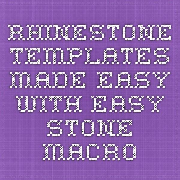 Rhinestone Templates Made Easy with Easy Stone - Macro | 1 TERESA\'S ...