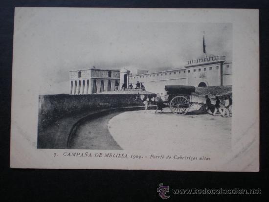 AÑO 1909 CAMPAÑA DE MELILLA FUERTE DE CABRIRIZAS ALTAS