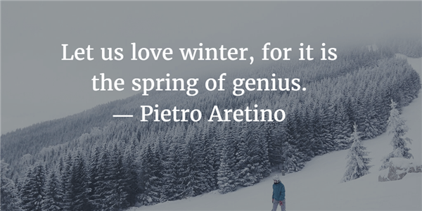 Winter Season May Be Harsh, But It Teaches Us To Seize The Moment And Live  Our Lives To The Fullest. Enjoy Reading These Quotes About Winter!