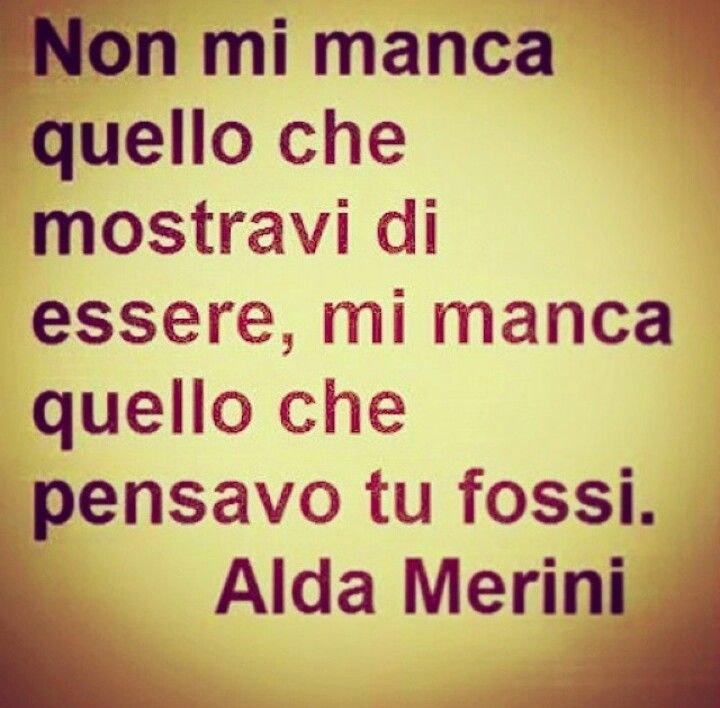 Tristezza Amarezza Delusione Quotes Pinterest Quotes