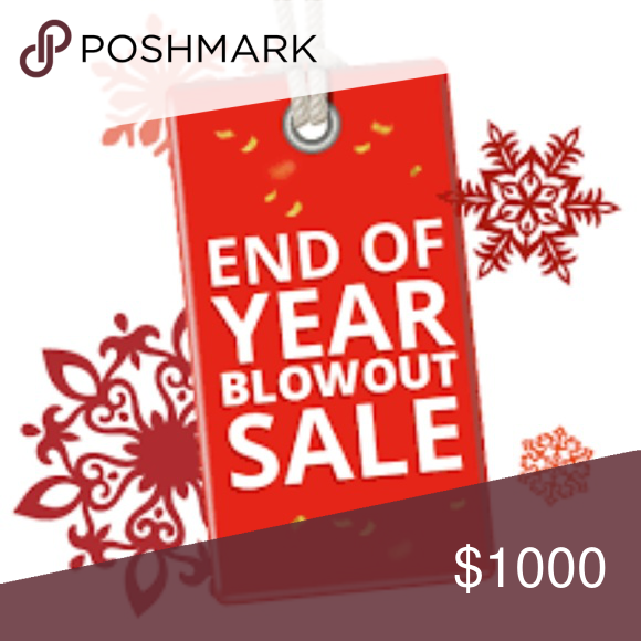 Year End Sale Accepting All Offers Blowout Sale Everything Must Go Christmas Sale