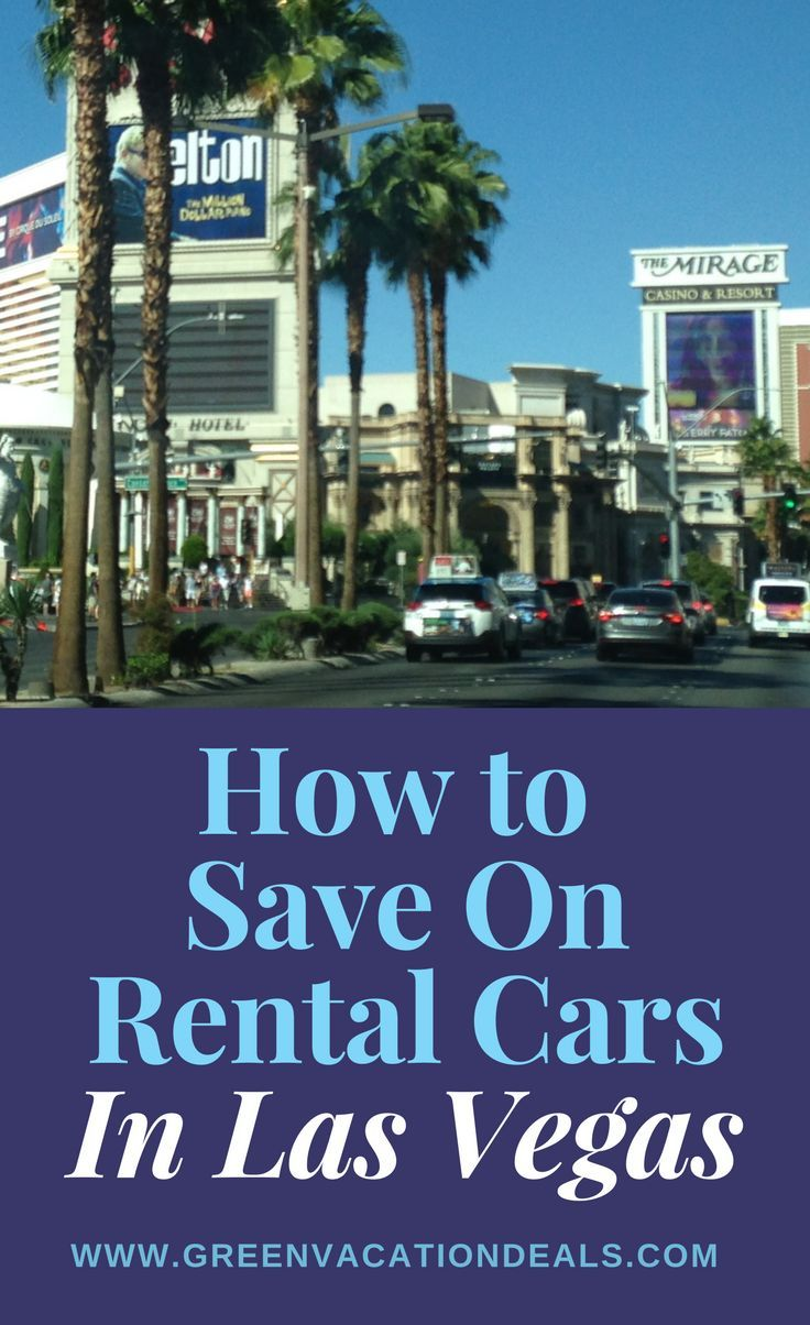 Save On Rental Cars In Las Vegas Las vegas vacation, Las