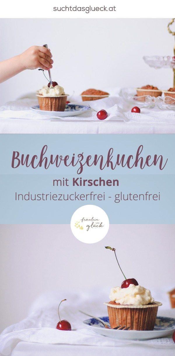 Buchweizenkuchen Mit Kirschen Suss Und Trotzdem Ohne Industriezucker Buchweizen Kuchen Buchweizen Torte Buchweizen