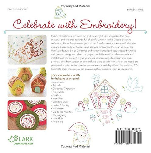 Doodle Stitching: The Holiday Motif Collection: Embroidery Projects & Designs to Celebrate the Seasons: Aimee Ray: 9781454708599: AmazonSmile: Books