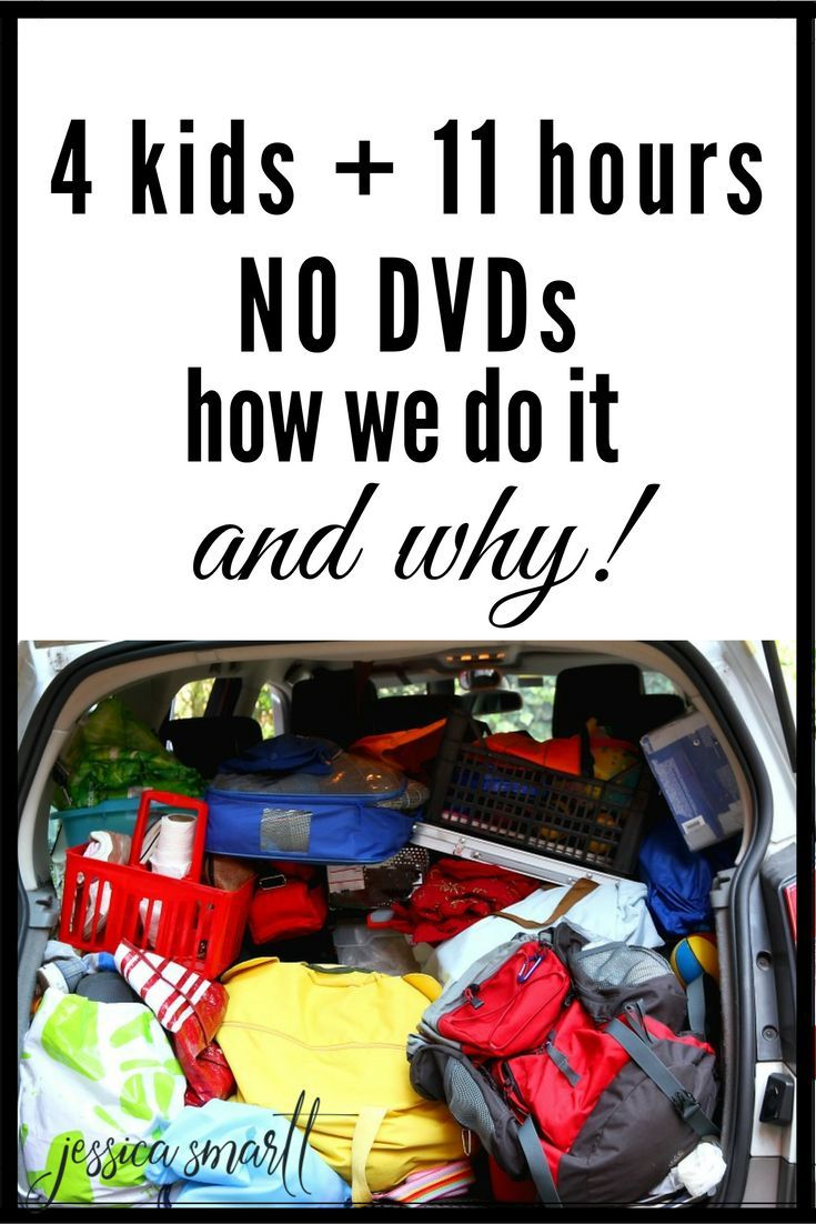 Car Trips 11 Hours, 4 Kids, 0 DVDs (How We Do It