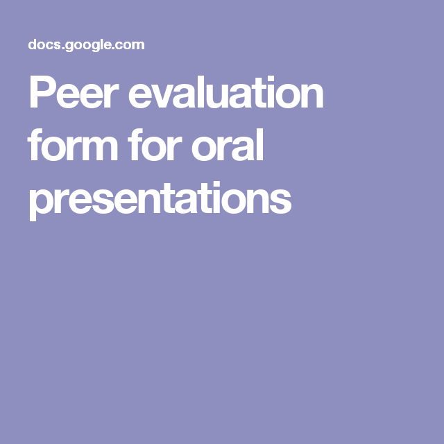 Peer Evaluation Form For Oral Presentations  Education
