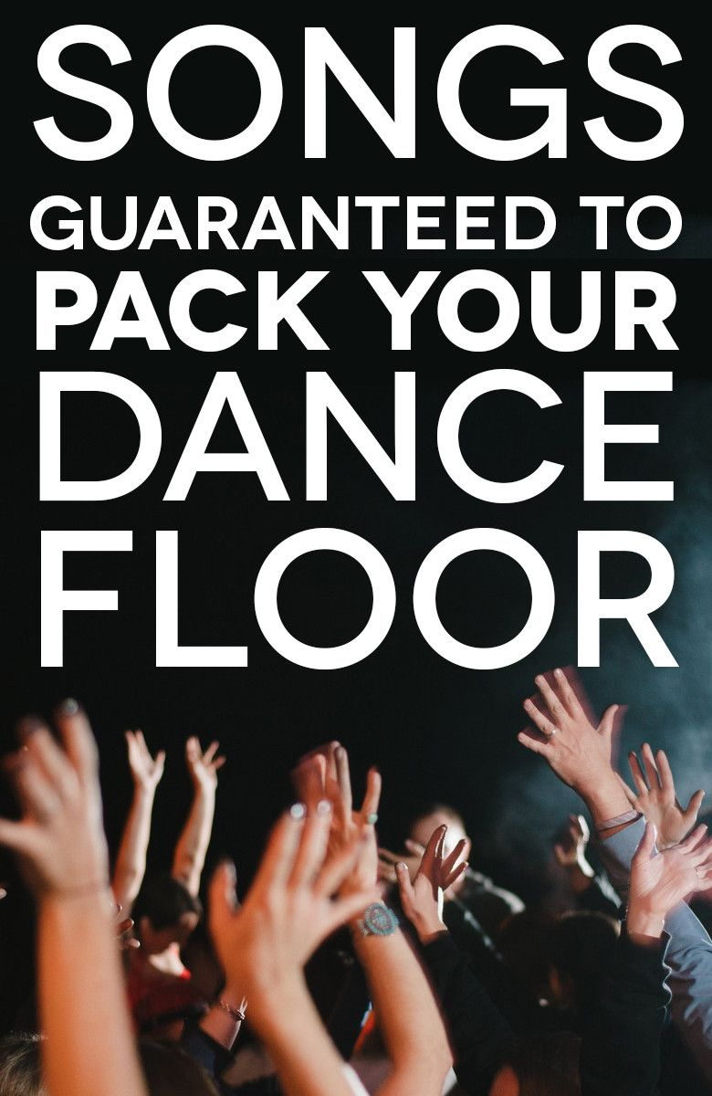 75 Of The Best Wedding Dance Songs To Pack The Dance Floor  How To Plan A Wedding  Wedding