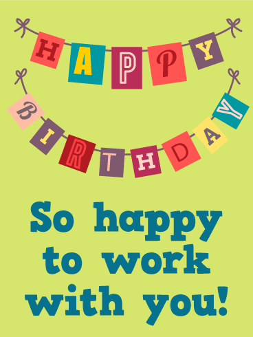 Happy Birthday Flag Card For Co Worker Look No Further A Great You Can Celebrate Your Colleagues By Sending This