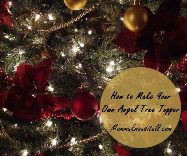 How to Make Your Own Angel Tree Topper mommaknowsitall Momma