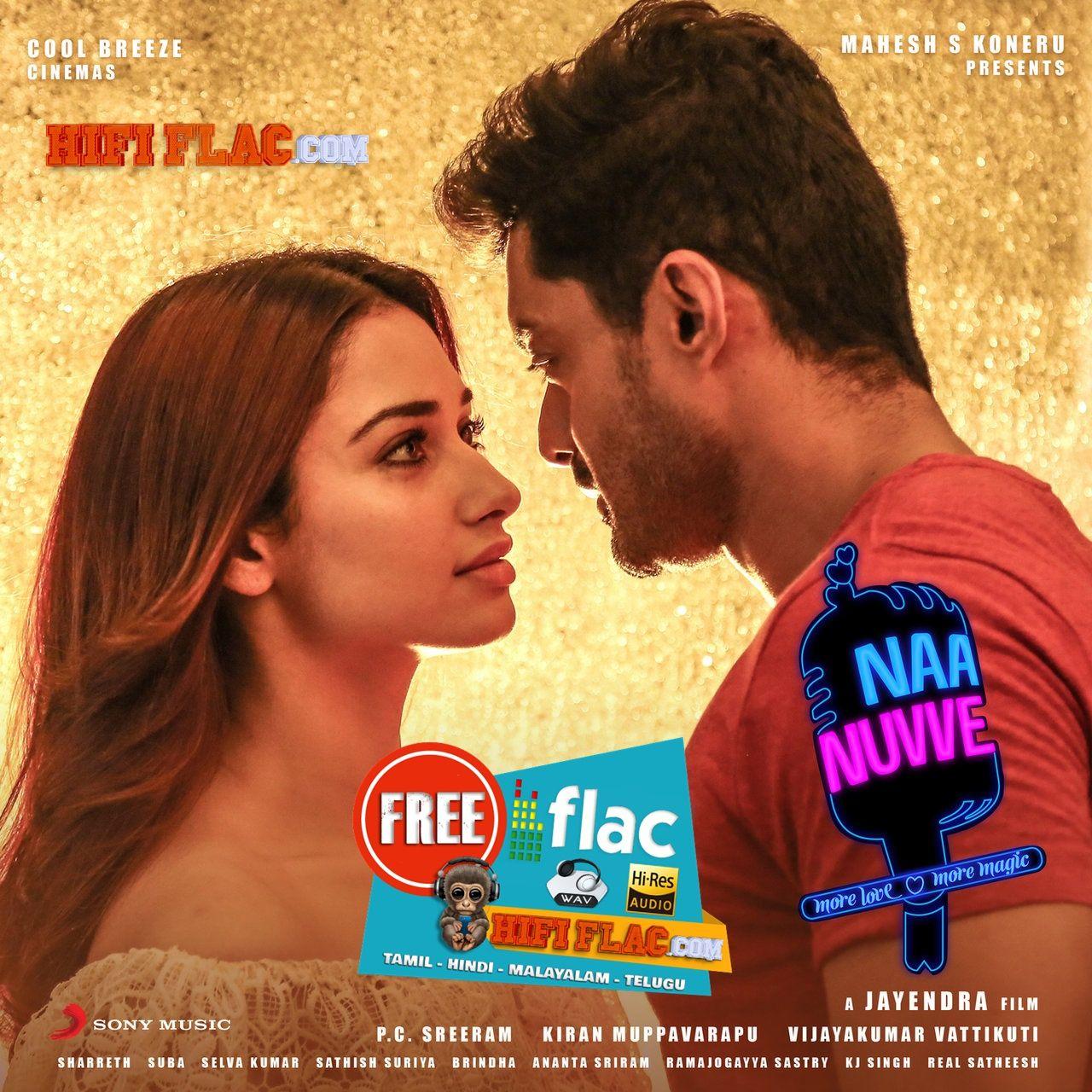 Naa Nuvve 2018 Telugu Digitalrip Flac Telugu Telugu Movies Sony Music