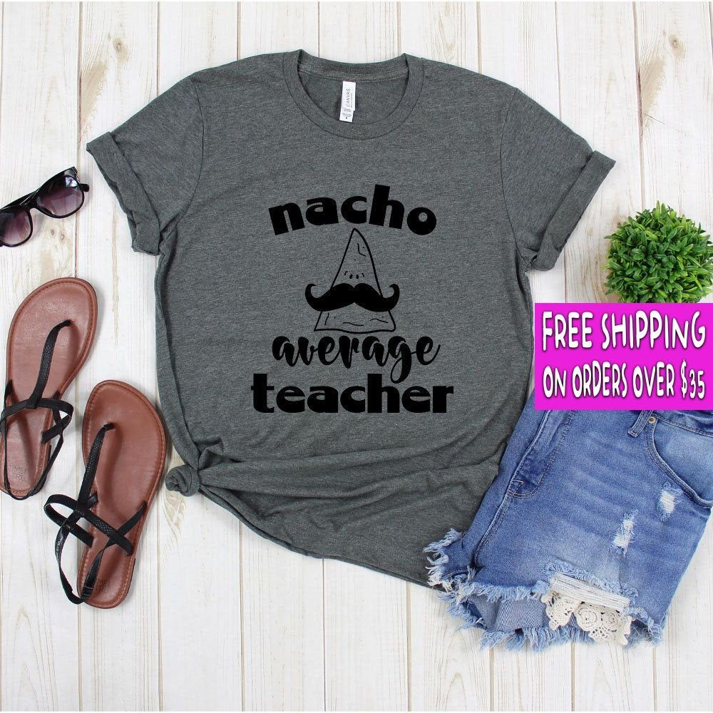 Teacher Life - Nacho Average Teacher Shirt - Teacher Life Shirt - Kindergarten Teacher Tee - Teacher Shirt - Field Trip Shirts for Teachers + Poly/Cotton Blend + Exclusive T-shirt branded unisex tee designed and printed in the USA. + Professionally printed super soft funny and awesome tees. + Our lightweight fitted tees are made from ultra soft ringspun cotton to get that comfortable fit and feel. + Satisfaction guaranteed! + Machine washable (wash inside out in cold water, hang dry, tumble dry