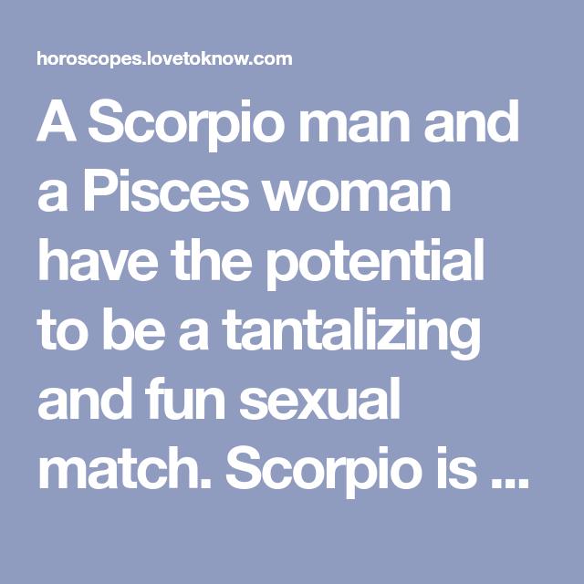 Scorpio man pisces woman sexually