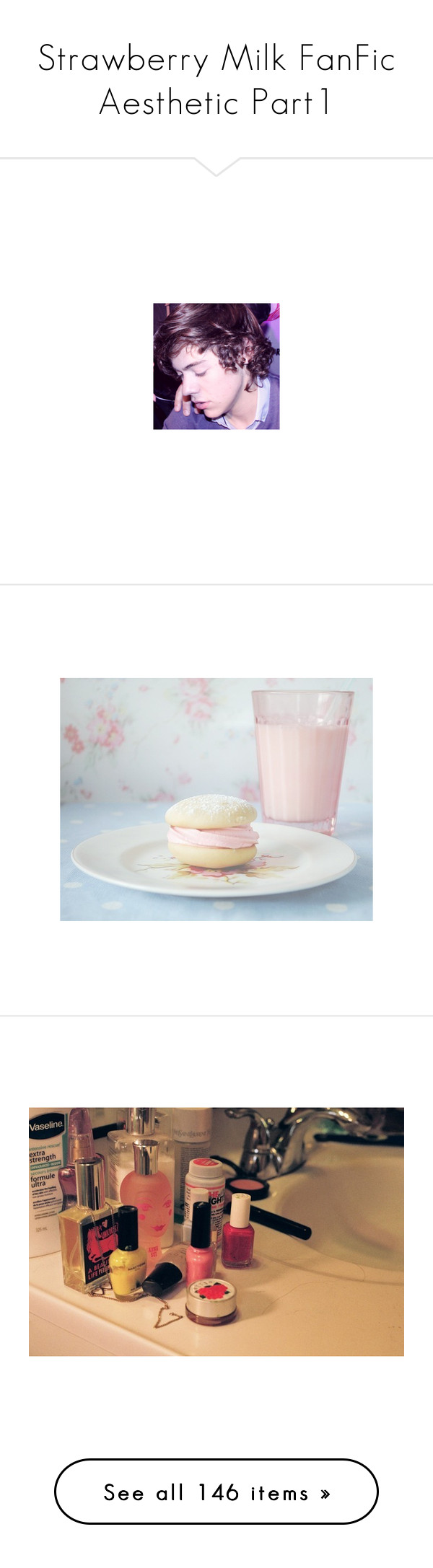 """""""Strawberry Milk FanFic Aesthetic Part1"""" by sxssyharry ❤ liked on Polyvore featuring photo, pics, pictures, backgrounds, food, photos, filler, extras, food and drink y white"""
