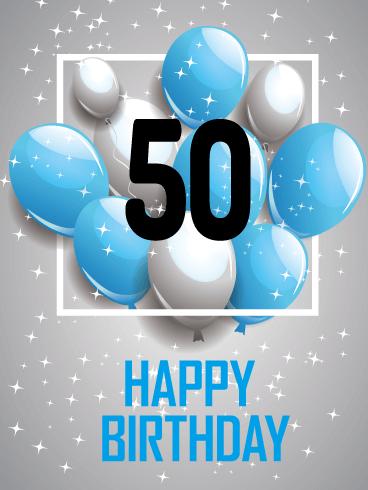 Blue Happy 50th Birthday Card Birthday Greeting Cards By Davia Happy 50th Birthday 50th Birthday Cards 50th Birthday