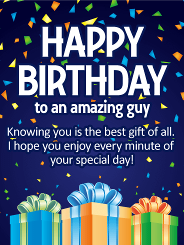 Knowing You Is The Best Gift Happy Birthday Card Birthday Greeting Cards By Davia Happy Birthday Male Friend Happy Birthday For Him Happy Birthday Wishes For Him