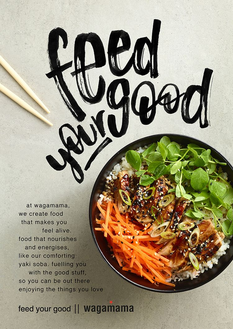 bespoke brush lettering for wagamama u0026 39 s  feedyourgood campaign