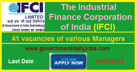 IFCI LTD RECRUITMENT 2016 MANAGERS 41 POSTS ~ Government Daily Jobs
