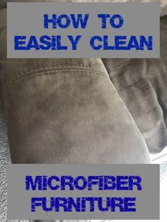 How to Clean A Microfiber Couch - Until Stressed Do Us Part