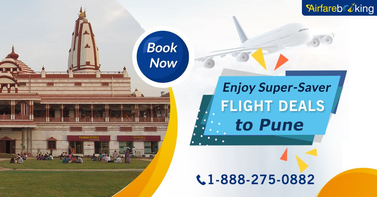 Offers on Flight Tickets Booking!! Enjoy Super-Saver Flight Deals to #Pune with #Airfarebooking. Book now and save big!   For more information call us at- 1-888-275-0882 (Toll-Free).  #cheapflights #flightstoindia #flightstopune #bestplace #travel #flightbookingonline #tours  #toursandtravelism #traveltips #travelling #visitPune #travelNow