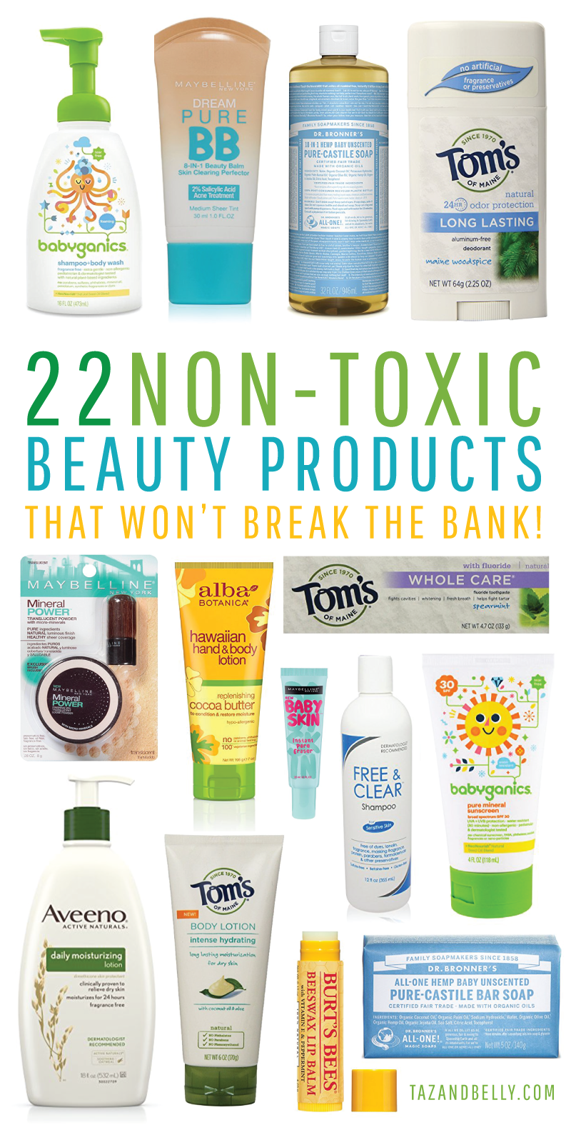 Non Toxic Beauty Products That Won T Break The Bank Taz And Belly Safe Beauty Products Beauty Products Drugstore Natural Body Lotion