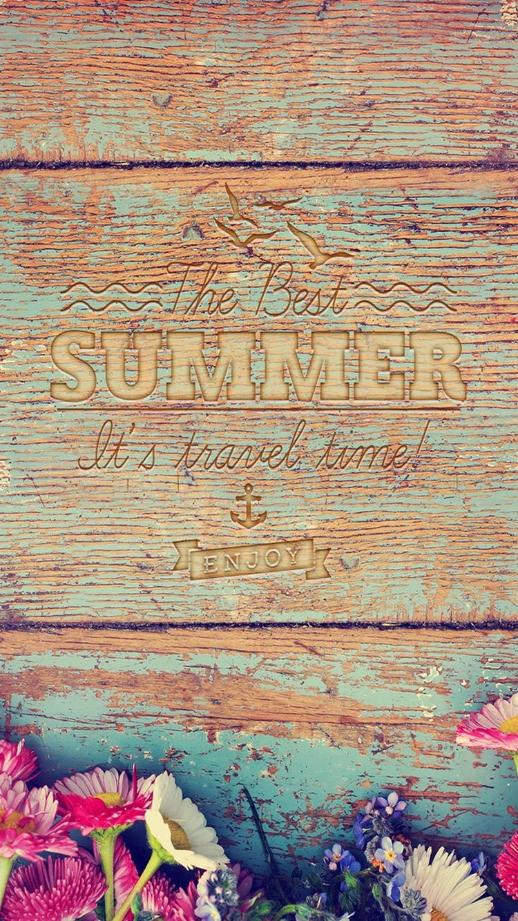 Iphone 6 tumblr wallpaper vintage - Quotes Vintage Colorful Wooden Flowers Summer Enjoy Iphone Wallpaper