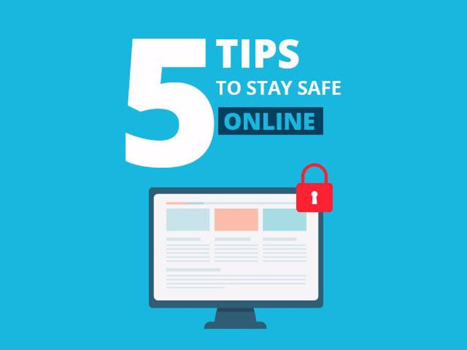 Safe tips staying online How to