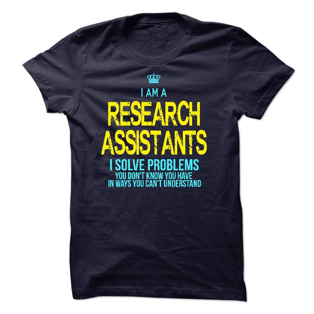 I am a Research Assistants