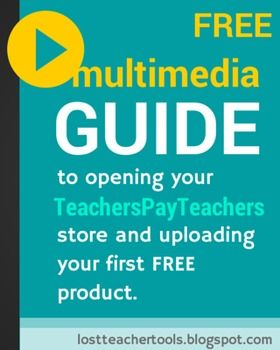 Guide To Opening Your Tpt Store Uploading Your First Free Product Teacherspayteachers Online Education Tpt