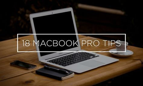 18 Mac Hacks That Will Make You A MacBook Pro