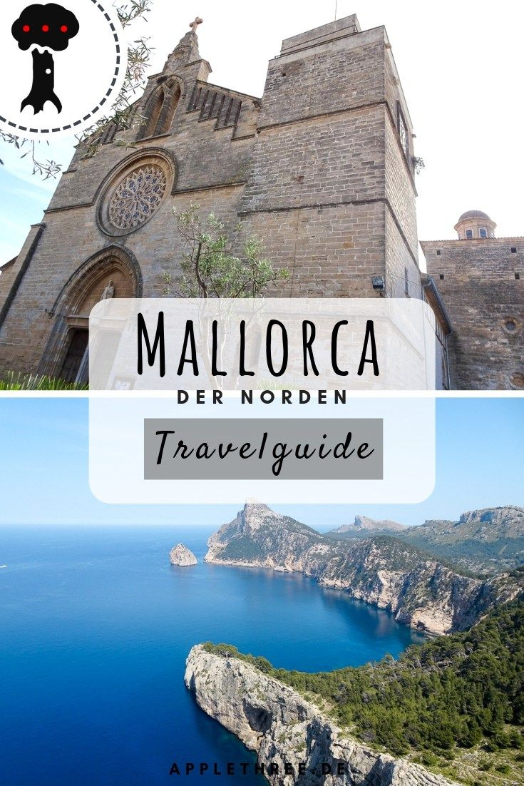 Mallorca Norden Sehenswurdigkeiten Mallorca Reisen Und