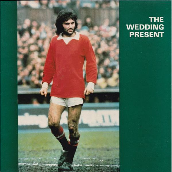 Get Awesome Manchester United Wallpapers White The Wedding Present - George Best / 1987